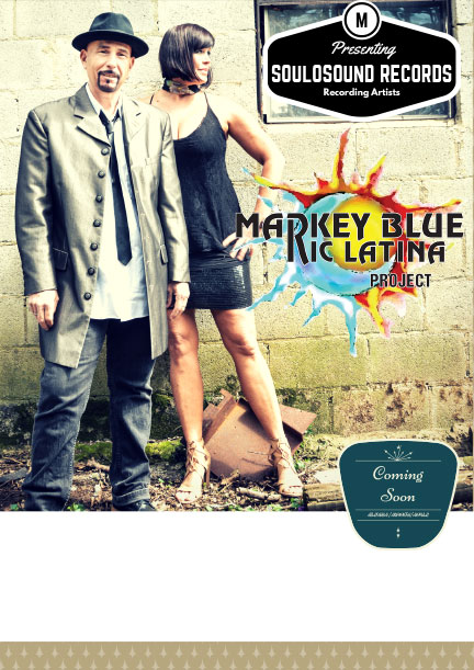 "Markey Blue Ric Latina Project New Album – ""Raised in Muddy Water"" June 2017"